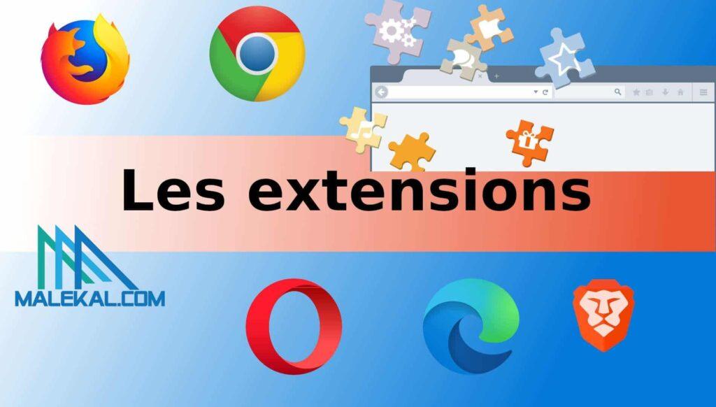 Utilisez de bonnes extensions de navigateur